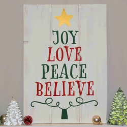 Joy Love Peace Believe Christmas Sign